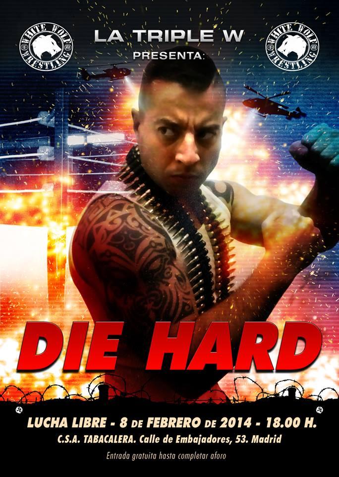 triple w DIE HARD